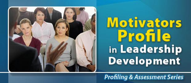 Motivators Profile in Leadership Development